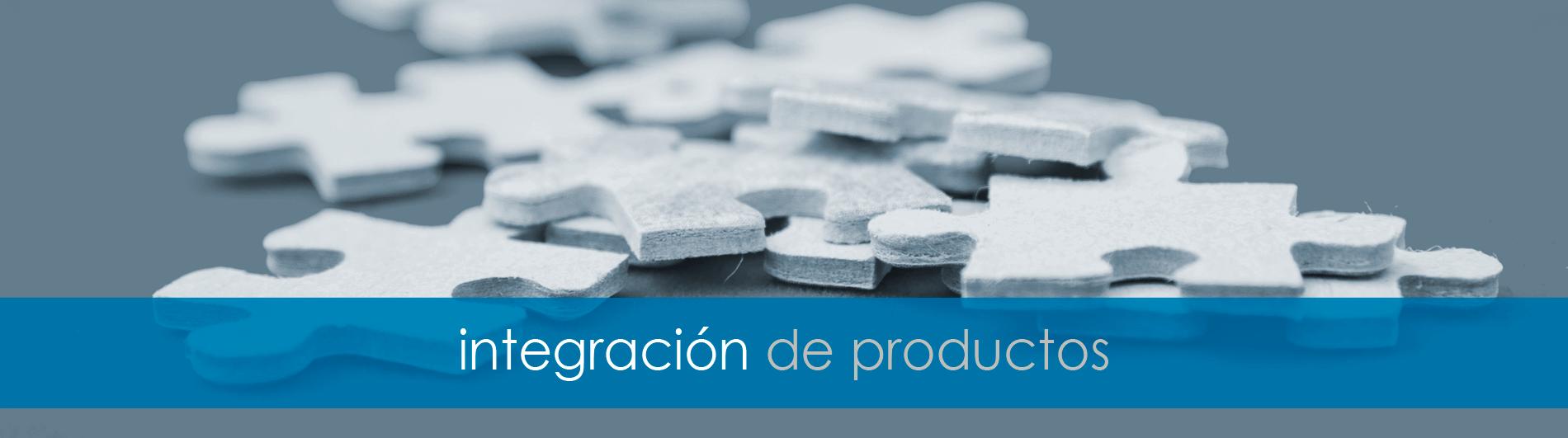 Integración de productos en una solución tecnológica 360