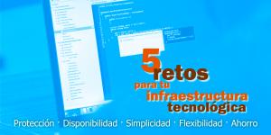 Alta disponibilidad, Simplicidad TI, Flexibilidad, Protección y Ahorro de costes: 5 retos para tu infraestructura tecnológica - Consultoría SISTEMAS en Valencia - ENETIC