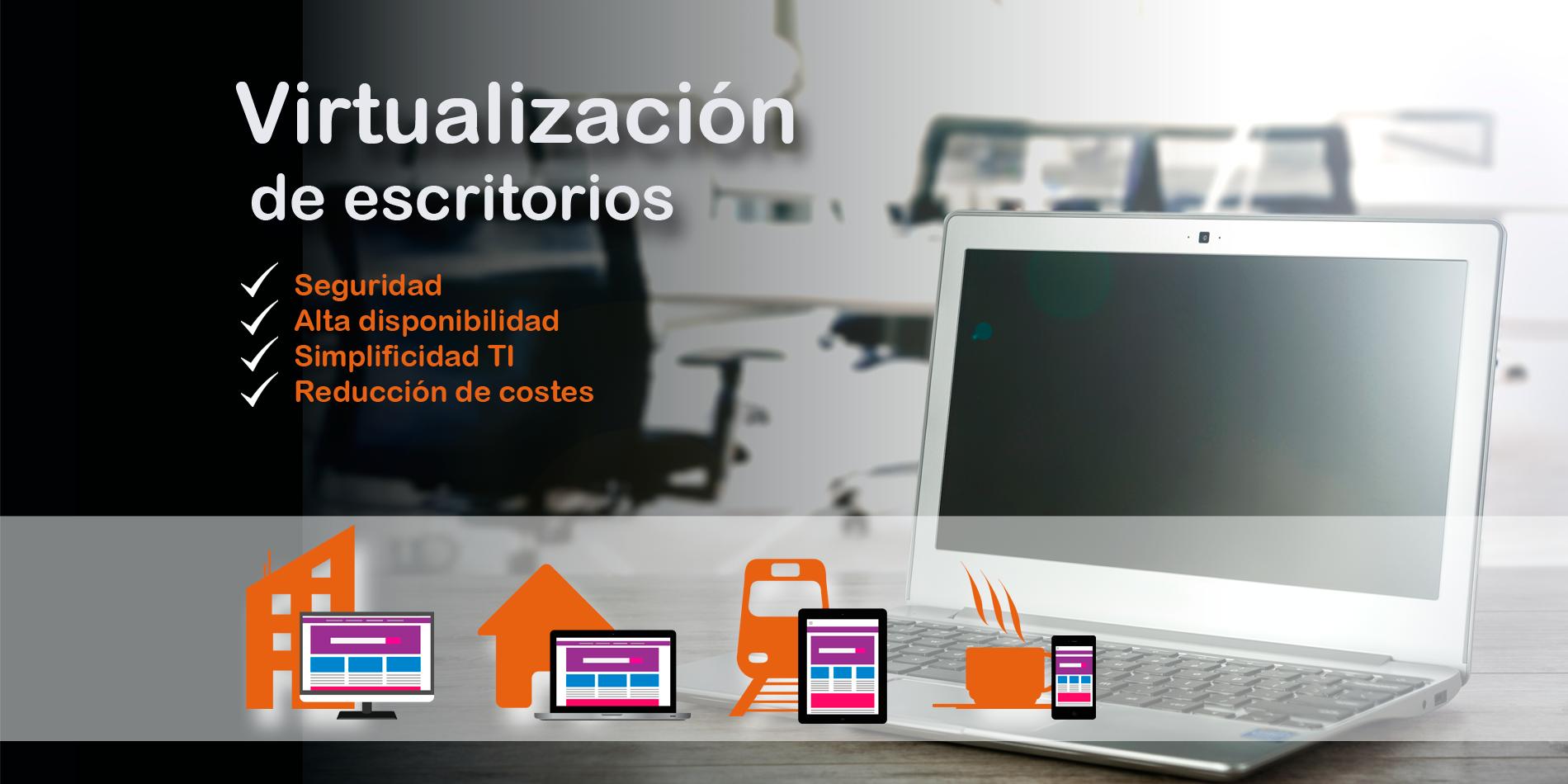 Virtualización de escritorios en Valencia - ENETIC